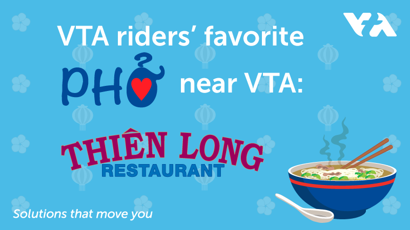Graphic with the words Riders Favorite pho near VTA: Pho Thien Long Restaurant for Best Pho contest